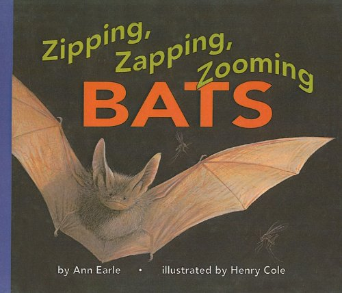 9780780752504: Zipping, Zapping, Zooming Bats (Let's-Read-And-Find-Out Science: Stage 2 (Pb))