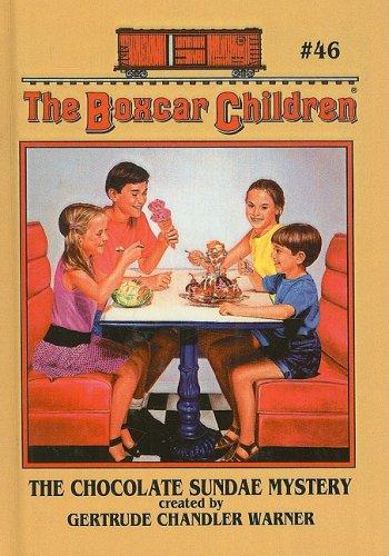 9780780752603: The Chocolate Sundae Mystery (Boxcar Children)