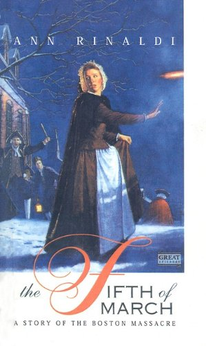 9780780752733: The Fifth of March: A Story of the Boston Massacre (Great Episodes (Pb))