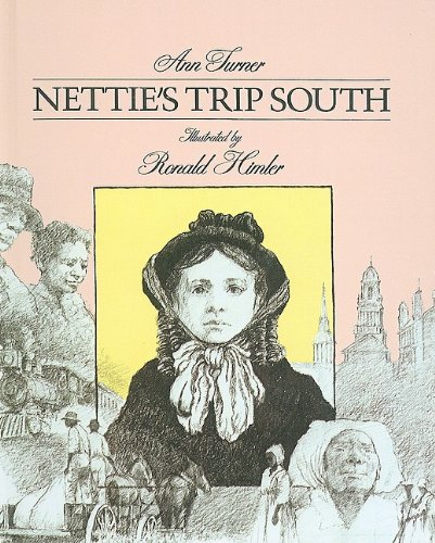 9780780753020: Nettie's Trip South