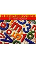 Twenty Six Letters and 99 Cents (Mulberry Books) (9780780753280) by Tana Hoban