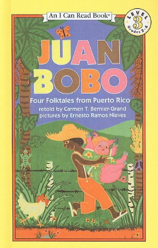 9780780753709: Juan Bobo: Four Folktales from Puerto Rico (I Can Read Books: Level 3 (Prebound))