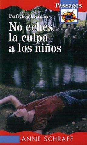 9780780754980: No Eches La Culpa a Los Ninos / Don't Blame the Children (Passages Novels) (Spanish Edition)