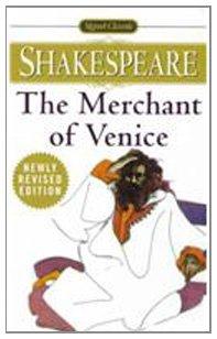 The Merchant of Venice (Signet Classics): William Shakespeare