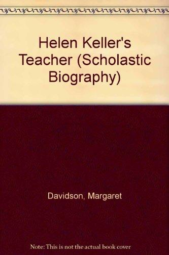 9780780758087: Helen Keller's Teacher (Scholastic Biography)