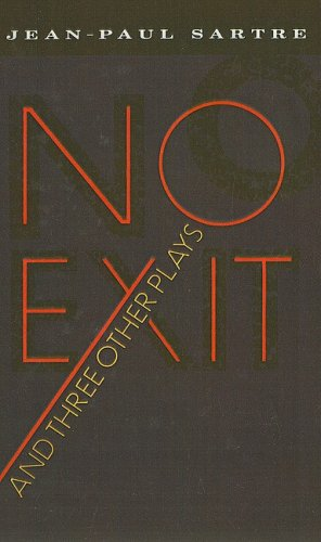 No Exit and Three Other Plays: Sartre, Jean-Paul