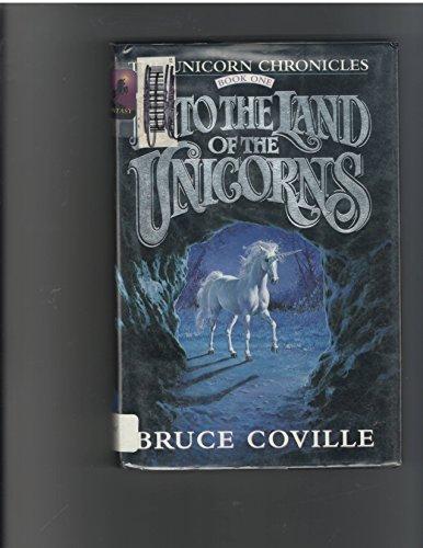 9780780759008: Into the Land of the Unicorns : The Unicorn Chronicles