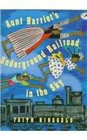 9780780759497: Aunt Harriet's Underground Railroad in the Sky