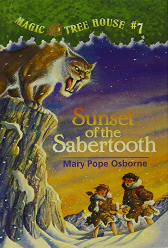 9780780760073: Sunset of the Sabertooth (Magic Tree House)