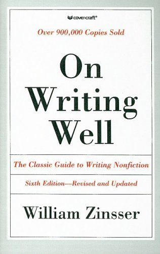 9780780760561: On Writing Well: The Classic Guide to Writing Nonfiction