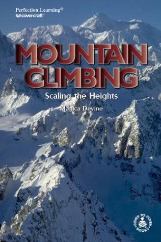 9780780761421: Mountain Climbing: Scaling the Heights (Cover-To-Cover Informational Books: Thrills & Adv)