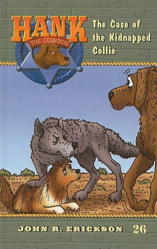 9780780761568: The Case of the Kidnapped Collie (Hank the Cowdog (Pb))