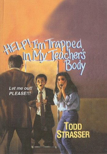 9780780761667: Help! I'm Trapped in My Teacher's Body!