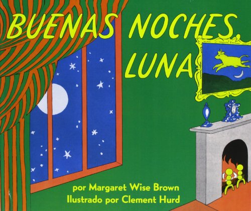 9780780761889: Goodnight Moon /Buenas Noches, Luna (English and Spanish Edition)