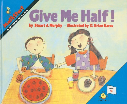 9780780761971: Give Me Half! (Mathstart: Level 2 (Prebound))