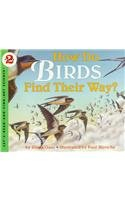 9780780762039: How Do Birds Find Their Way? (Let's Read-And-Find-Out Science (Pb))