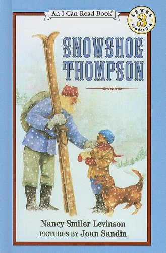 9780780762282: Snowshoe Thompson (I Can Read Books: Level 3)