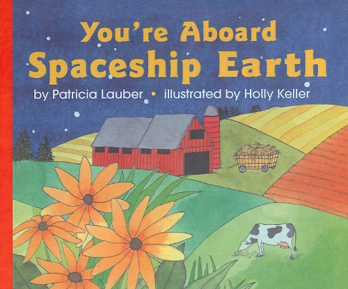 9780780762374: You're Aboard Spaceship Earth (Let's-Read-And-Find-Out Science: Stage 2 (Pb))