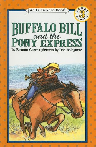 9780780762565: Buffalo Bill and the Pony Express (I Can Read Books: Level 3 (Pb))