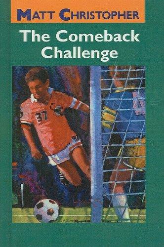 9780780762626: The Comeback Challenge (Matt Christopher Sports)