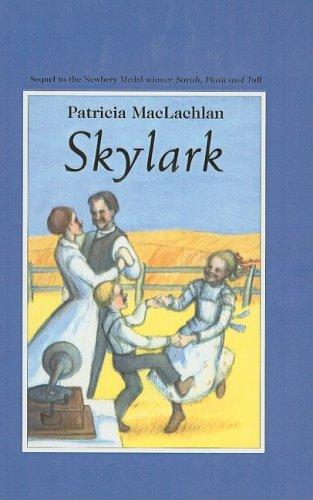 9780780763333: Skylark (Sarah, Plain and Tall Saga (Prebound))