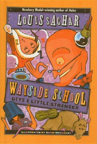 9780780763845: Wayside School Gets a Little Stranger (Wayside School (Prebound))