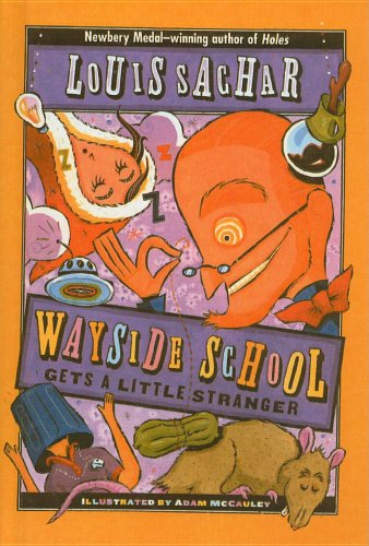 9780780763845: Wayside School Gets a Little Stranger