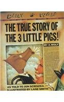 9780780764231: The True Story of the Three Little Pigs