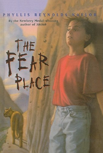 The Fear Place: Phyllis Reynolds Naylor