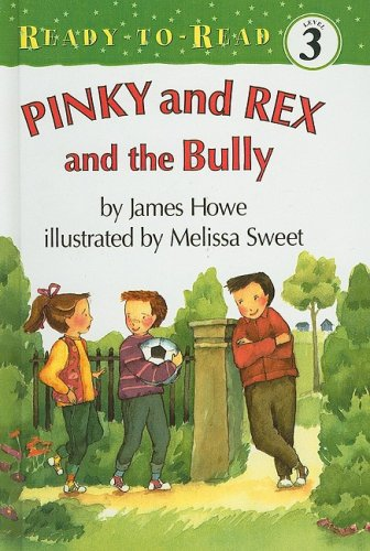 9780780764859: Pinky and Rex and the Bully (Ready-To-Read: Level 3)
