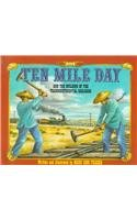 9780780764972: Ten Mile Day: And the Building of the Transcontinental Railroad