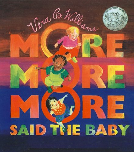 9780780765313: More, More, More, Said the Baby: 3 Love Stories