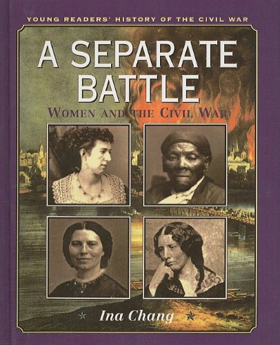 9780780765436: A Separate Battle: Women and the Civil War (Young Readers' History of the Civil War)