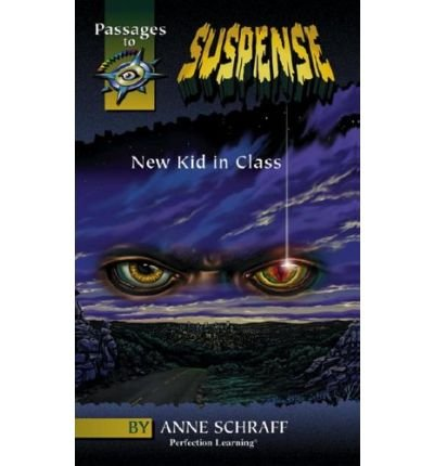 9780780766419: New Kid in Class (Passages to Suspense Hi: Lo Novels)