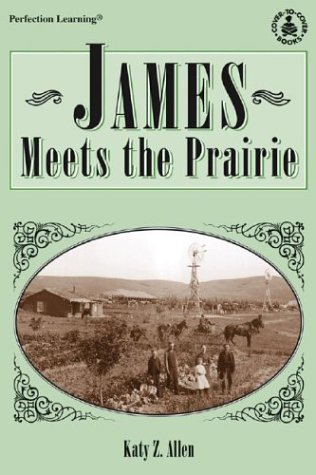 9780780766884: James Meets the Prairie (Cover-To-Cover Books)