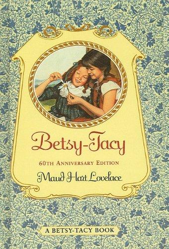 9780780767256: Betsy-Tacy (Betsy-Tacy Books (Prebound))