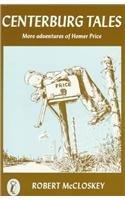 Centerburg Tales: More Adventures of Homer Price (Homer Price Adventures): McCloskey, Robert