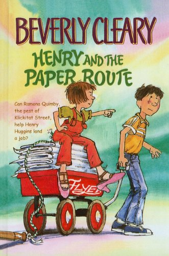 9780780767379: Henry and the Paper Route (Henry Huggins)