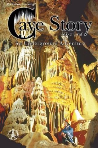 9780780767812: Cave Story: An Underground Adventure (Cover-To-Cover Informational Books: Thrills & Adv)