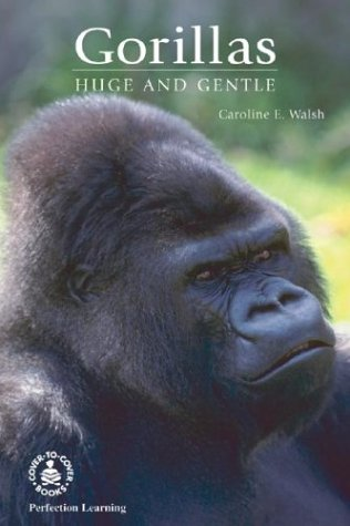 9780780767829: Gorillas: Huge and Gentle (Cover-To-Cover Informational Books: Natural World)