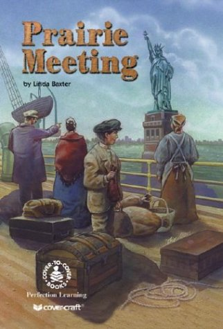 9780780767874: Prairie Meeting (Cover-To-Cover Novels: Five Winters)
