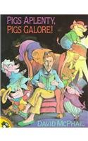 9780780768482: Pigs Aplenty, Pigs Galore! (Picture Puffin Books)