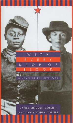 9780780769649: With Every Drop of Blood: A Novel of the Civil War