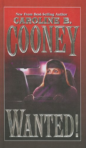 Wanted! (0780771397) by Cooney, Caroline B.