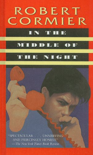 In the Middle of the Night: Robert Cormier