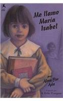 9780780771901: Me Llamo Maria Isabel (Spanish Edition)