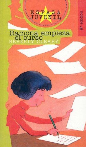9780780771963: Ramona Empieza el Curso (Espasa Juvenil (Prebound)) (Spanish Edition)