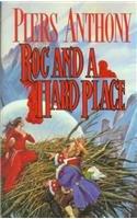 9780780772014: Roc and a Hard Place (Xanth Novels (Pb))