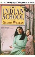 9780780772571: Indian School (Trophy Chapter Books)