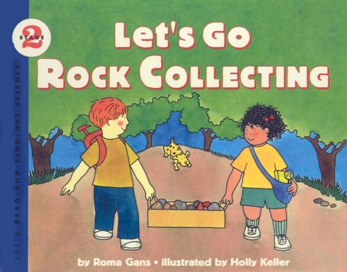 9780780772601: Let's Go Rock Collecting (Let's-Read-And-Find-Out Science: Stage 2 (Pb))